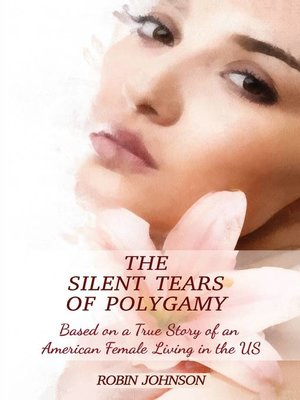 cover image of The Silent Tears of Polygamy